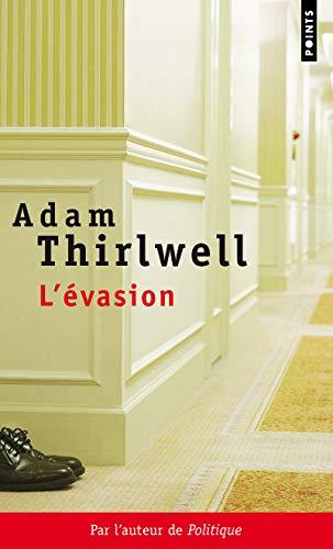 EVASION -L-: THIRLWELL ADAM