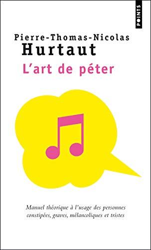 9782757821954: Art de P'Ter. Manuel Th'orique L'Usage Des Personnes Constip'es, Graves, M'Lancoliques Et Tristes(l')