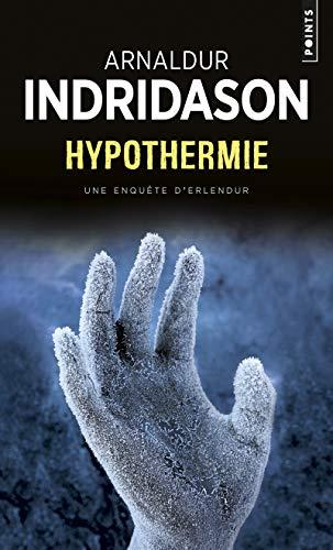 9782757822814: Hypothermie: Une enquête du commissaire Erlendur Sveinsson (English and French Edition)