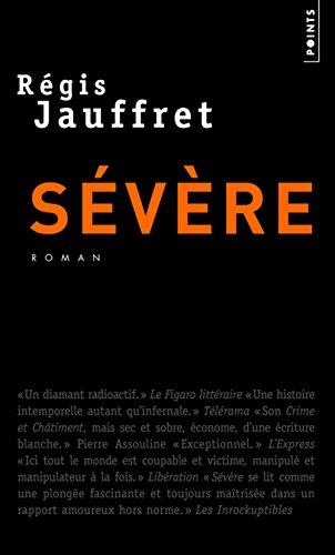 Severe: Regis Jauffret