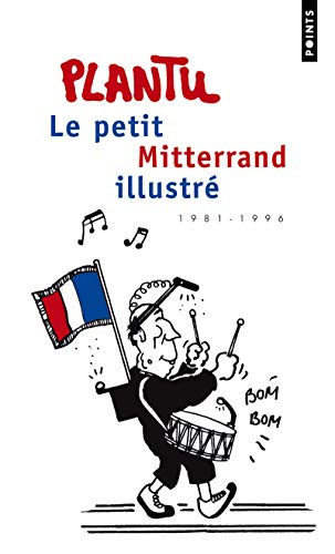 9782757823200: Petit Mitterrand Illustr'(le) (English and French Edition)