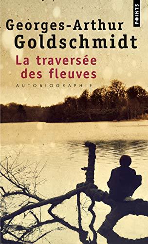 9782757823224: La traversée des fleuves : Autobiographie