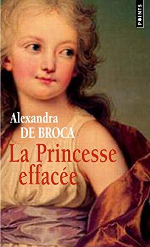 9782757823545: Princesse Effac'e(la) (English and French Edition)