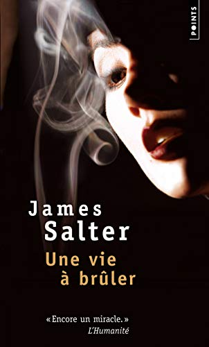 9782757823651: Une Vie Brler (English and French Edition)