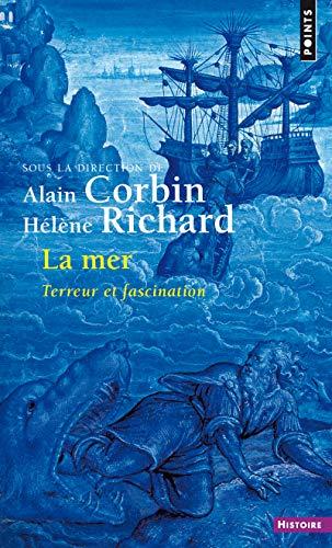 9782757823835: La mer : Terreur et fascination (Points. Histoire)