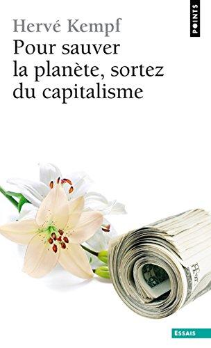 9782757824757: Pour Sauver La Planete, Sortez Du Capitalisme (French Edition)