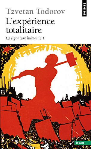 9782757825396: Exp'rience Totalitaire. La Signature Humaine 1(l') T1 (English and French Edition)