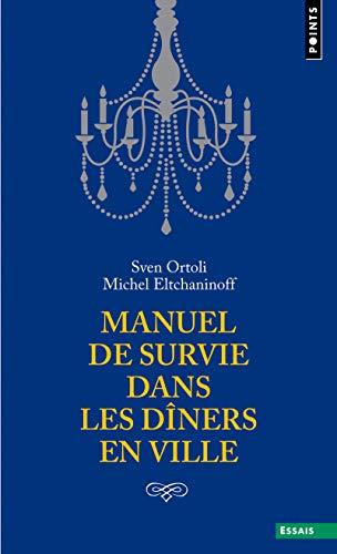 9782757825419: Manuel de Survie Dans Les D+ners En Ville (English and French Edition)