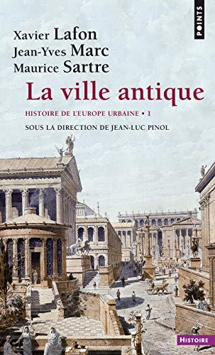 9782757825464: Ville Antique. Histoire de L'Europe Urbaine(la) T1 (French Edition)