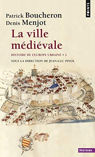 9782757825471: La Ville médiévale. Histoire de l'Europe urbaine (2)