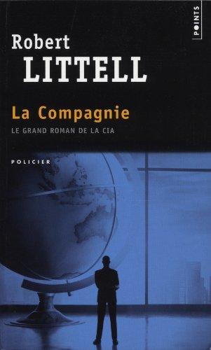 9782757825853: La compagnie : Le grand roman de la CIA
