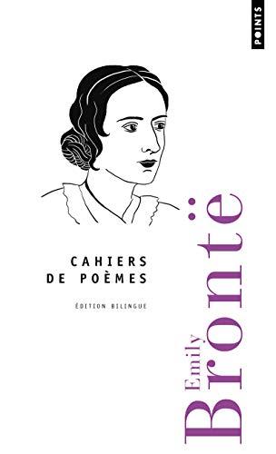 CAHIERS DE POEMES: BRONTE EMILY