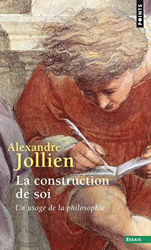 CONSTRUCTION DE SOI -POCHE ED 2012-: JOLLIEN ALEXANDRE