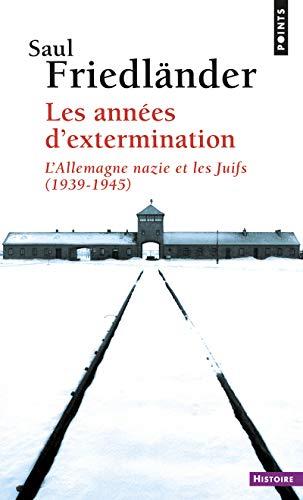 9782757826300: Les années d'extermination : L'Allemagne nazie et les Juifs (1939-1945)
