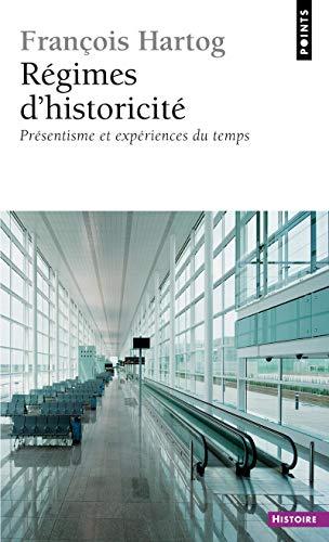 9782757826324: R'Gimes D'Historicit'. PR'Sentisme Et Exp'riences Du Temps (French Edition)