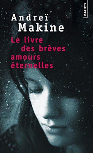 Le livre des brà ves amours Ã: Andreà Makine