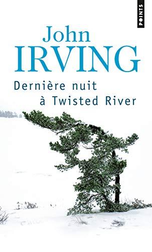 DERNIERE NUIT A TWISTED RIVER: IRVING JOHN