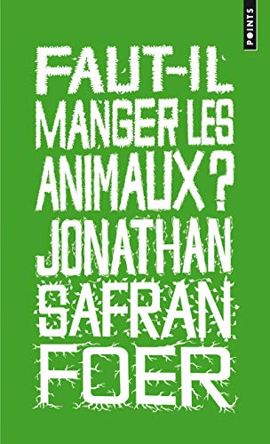 9782757826935: Faut-Il Manger Les Animaux? (English and French Edition)