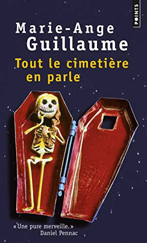 Tout Le Cimeti're En Parle (English and French Edition) (2757828045) by Marie-Ange Guillaume