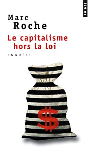 9782757828625: Le capitalisme hors la loi (Points)