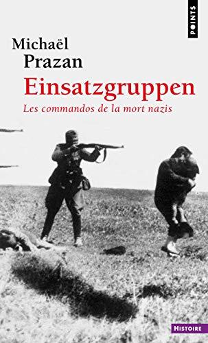 9782757828717: Einsatzgruppen. Les Commandos de La Mort Nazis (French Edition)