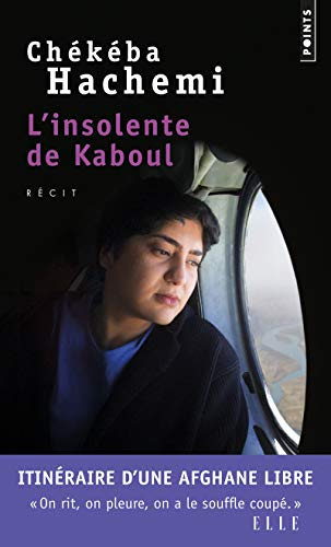 INSOLENTE DE KABOUL -L-: HACHEMI CHEKEBA