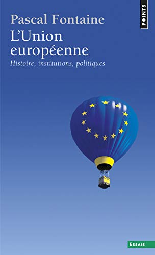 9782757828915: Union Europ'enne. Histoire, Institutions, Politiques(l') (English and French Edition)