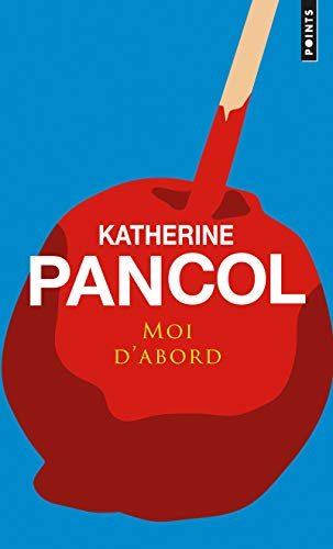 9782757828960: Moi D'Abord (English and French Edition)