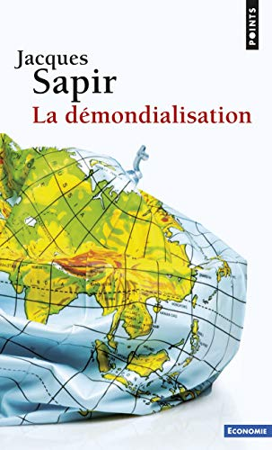 9782757829769: La demondialisation (Points Economie)