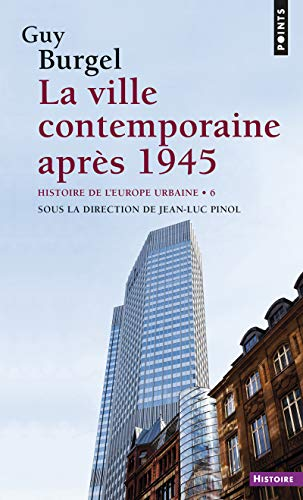 9782757829837: Ville Contemporaine Apr's 1945. Histoire de L'Europe Urbaine(la) T6 (French Edition)