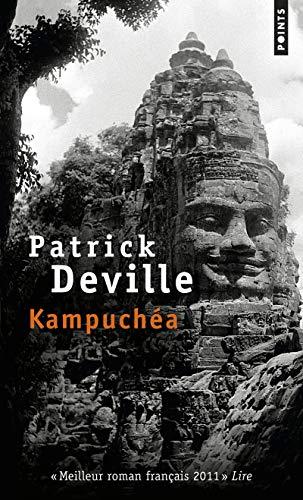 Kampuchea: Patrick Deville