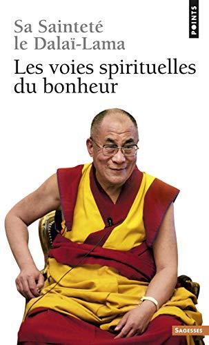 9782757830154: Voies Spirituelles Du Bonheur(les) (French Edition)