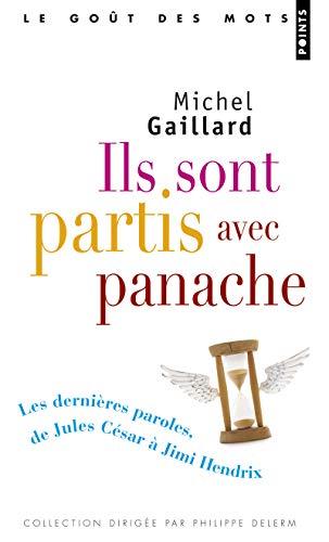 9782757830376: Ils Sont Partis Avec Panache. Les Derni'res Paroles, de Jules C'Sar Jimi Hendrix (English and French Edition)