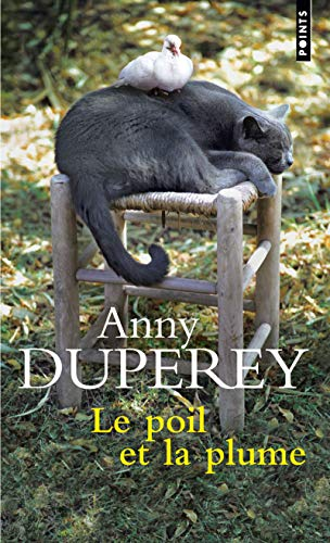 9782757830451: Poil Et La Plume(le) (English and French Edition)