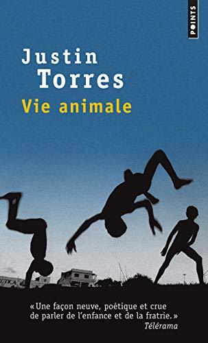 VIE ANIMALE: TORRES JUSTIN