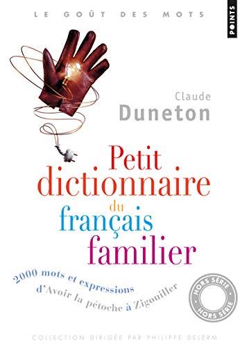 9782757830949: Petit Dictionnaire Du Franais Familier. 2000 Mots Et Expressions, D'