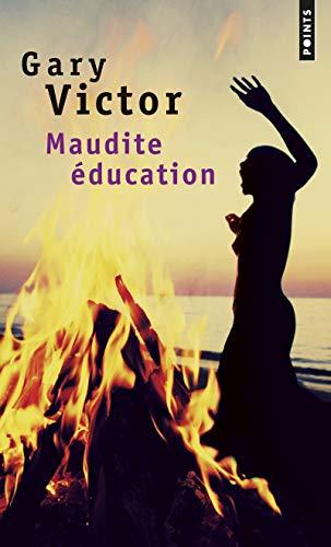 9782757832899: Maudite �ducation