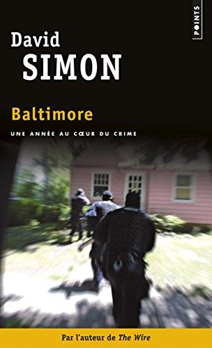9782757832950: Baltimore : Une ann�e au coeur du crime