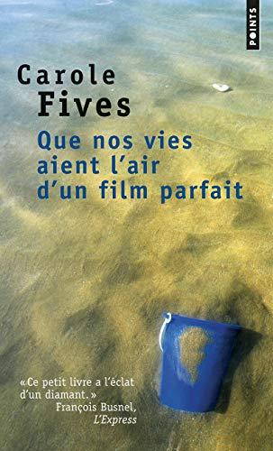 9782757833360: Que Nos Vies Aient L'Air D'Un Film Parfait (English and French Edition)