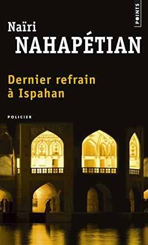 DERNIER REFRAIN A ISPAHAN: NAHAPETIAN NAIRI