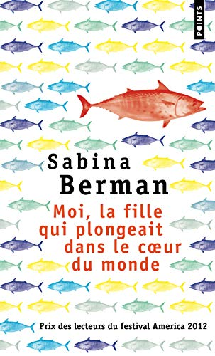 Moi, la fille qui plongeait dans le: Sabina Berman