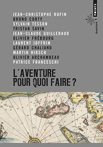 9782757834008: Aventure, Pour Quoi Faire?(l') (English and French Edition)