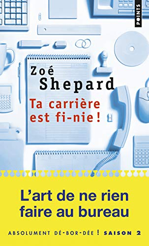 9782757834022: Ta Carri're Est Fi-Nie! (English and French Edition)