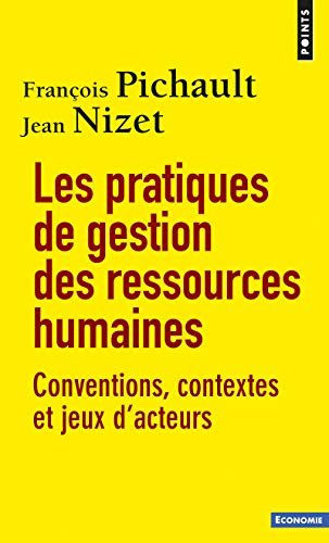 PRATIQUES DE GESTION DES RESSOURCES HUMA: NIZET JEAN PICHAULT