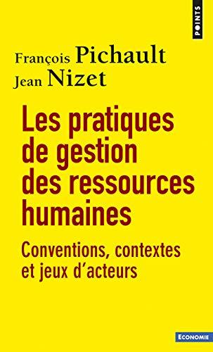 9782757834466: Les Pratiques de gestion des ressources humaines. Conventions, contextes et jeux d'acteurs