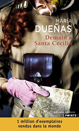9782757834756: Demain à Santa Cecilia (Points Grands Romans)
