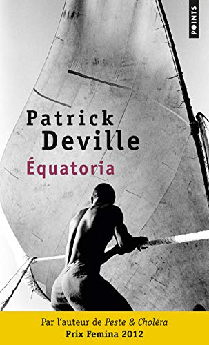 Equatoria: Patrick Deville