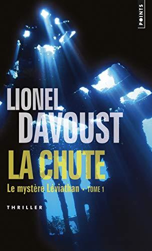 9782757834886: La chute : Le myst�re Leviathan, tome 1