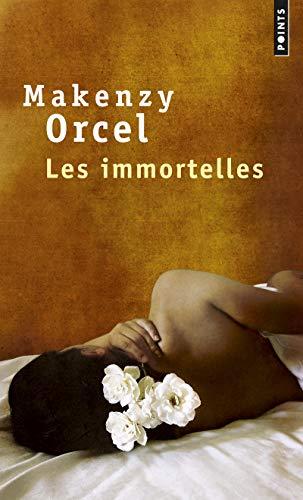 9782757835845: Les Immortelles