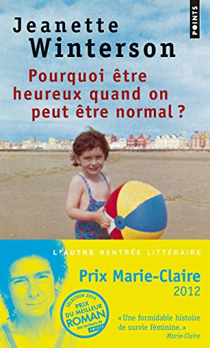 9782757835951: Pourquoi Tre Heureux Quand on Peut Tre Normal? (English and French Edition)